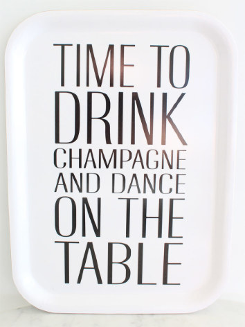 Bricka Time to drink champagne Vit 27x20